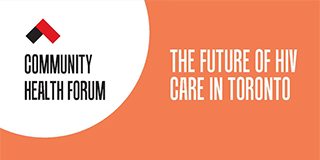 ACT Event – The Future of HIV Care in Toronto